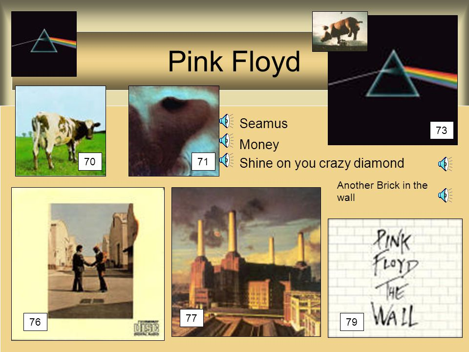Pink Floyd Seamus Money Shine on you crazy diamond 73 70 71
