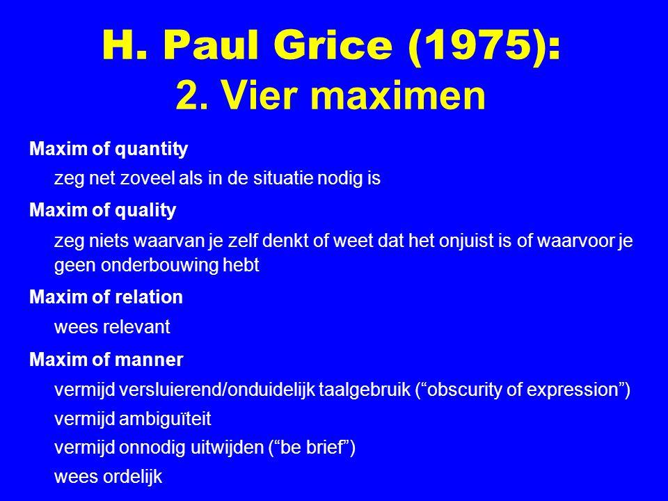 H. Paul Grice (1975): 2. Vier maximen