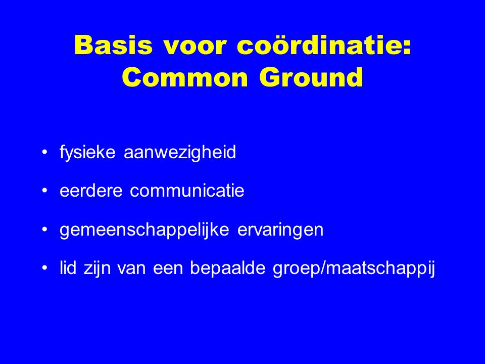 Basis voor coördinatie: Common Ground