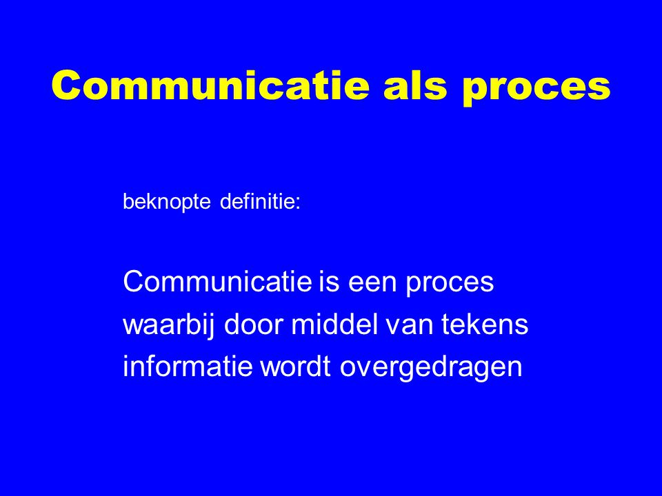 Communicatie als proces