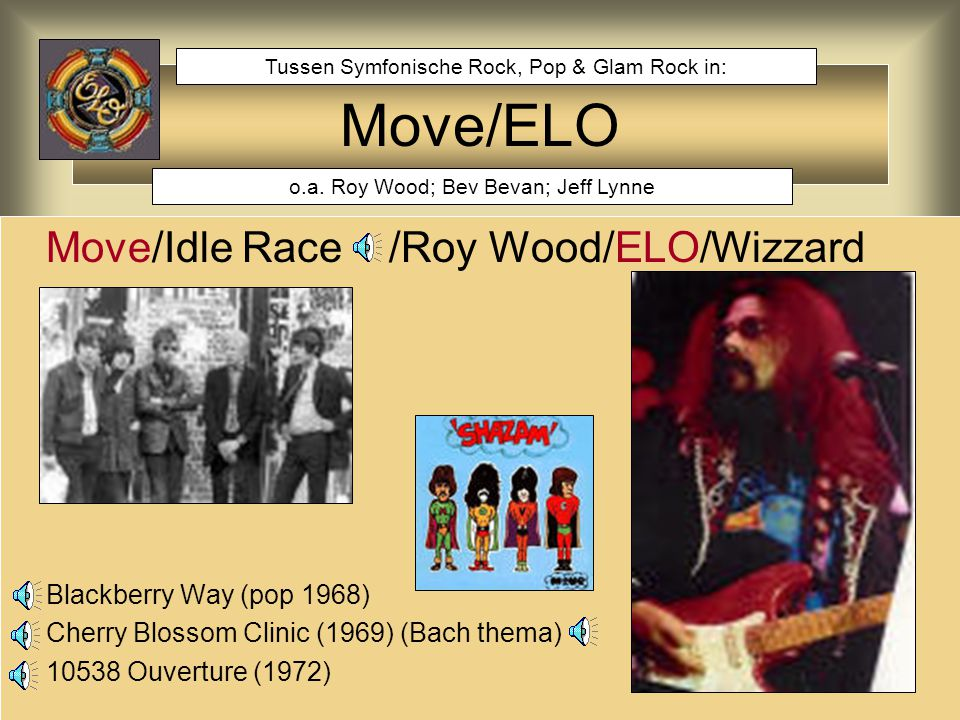 Move/ELO Move/Idle Race /Roy Wood/ELO/Wizzard