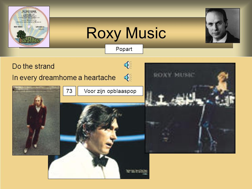 Roxy Music Do the strand In every dreamhome a heartache Popart 73