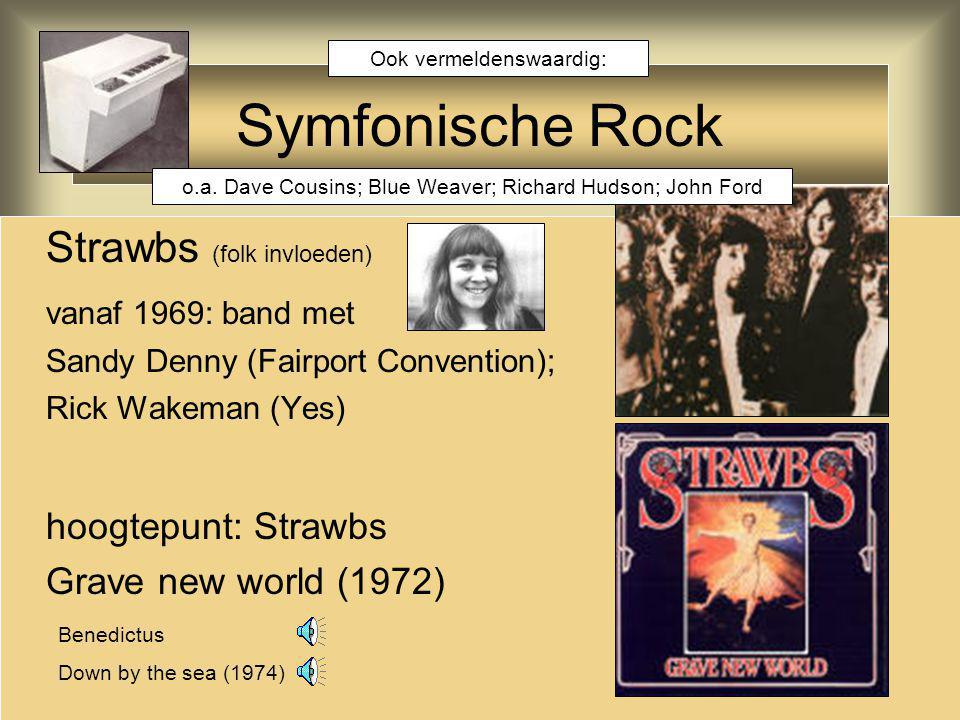 Symfonische Rock Strawbs (folk invloeden) vanaf 1969: band met