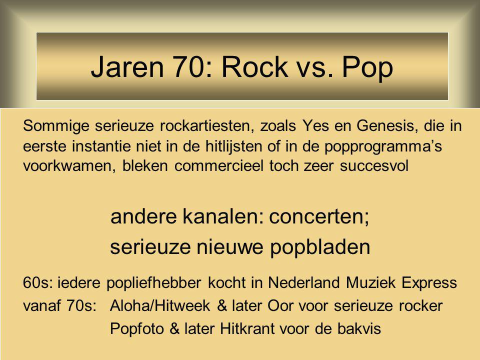 Jaren 70: Rock vs. Pop