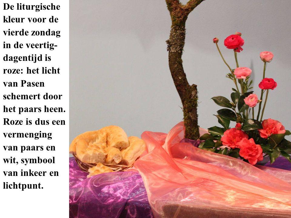 De liturgische kleur voor de. vierde zondag. in de veertig- dagentijd is. roze: het licht. van Pasen.