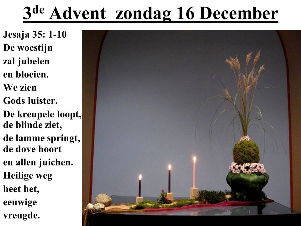 3de Advent zondag 16 December