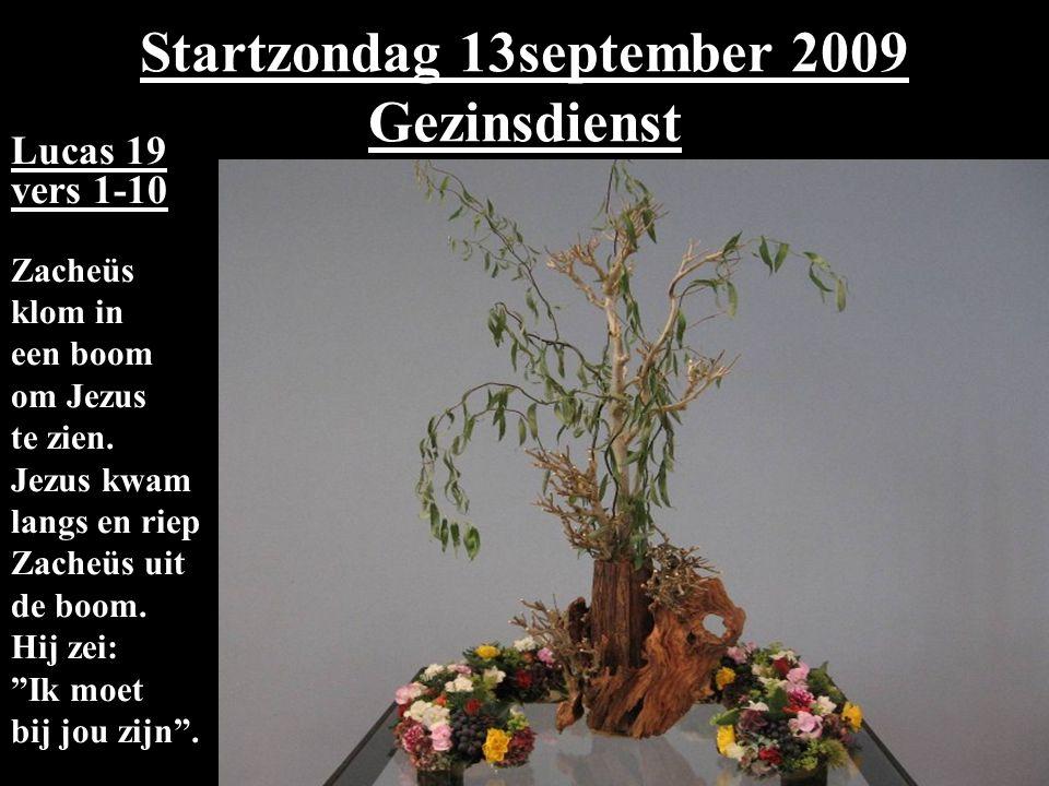 Startzondag 13september 2009 Gezinsdienst