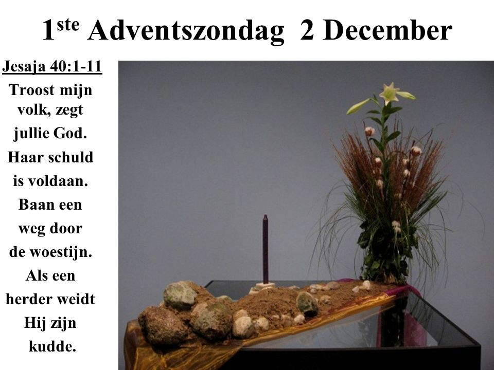 1ste Adventszondag 2 December