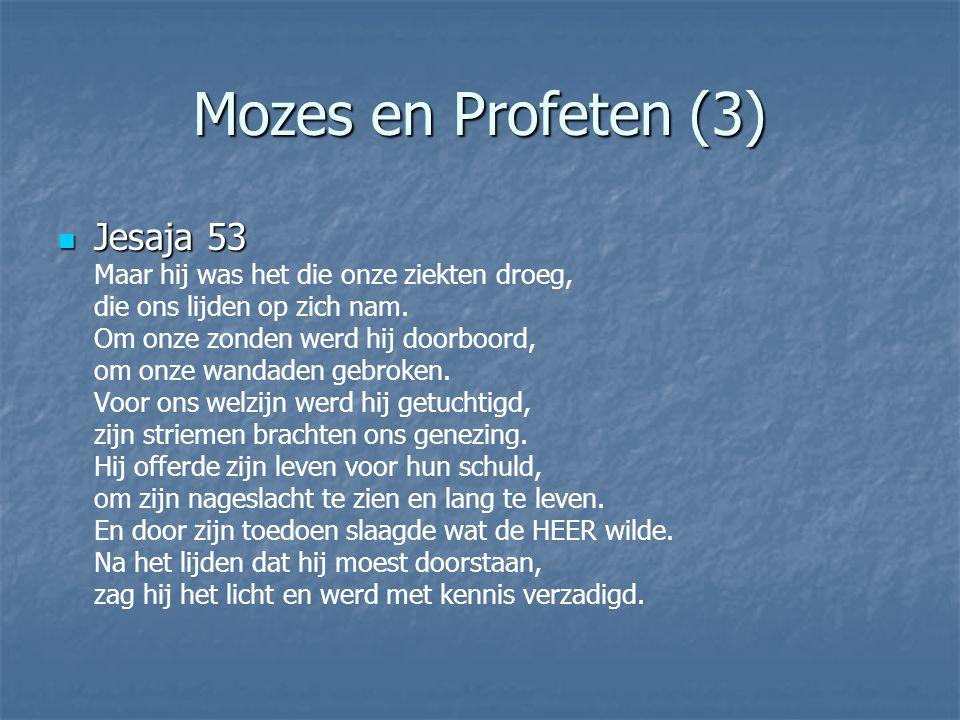 Mozes en Profeten (3)