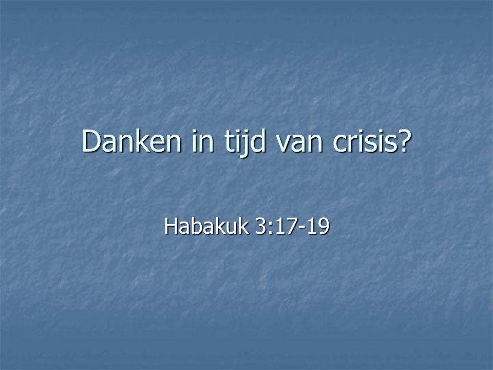 Danken in tijd van crisis