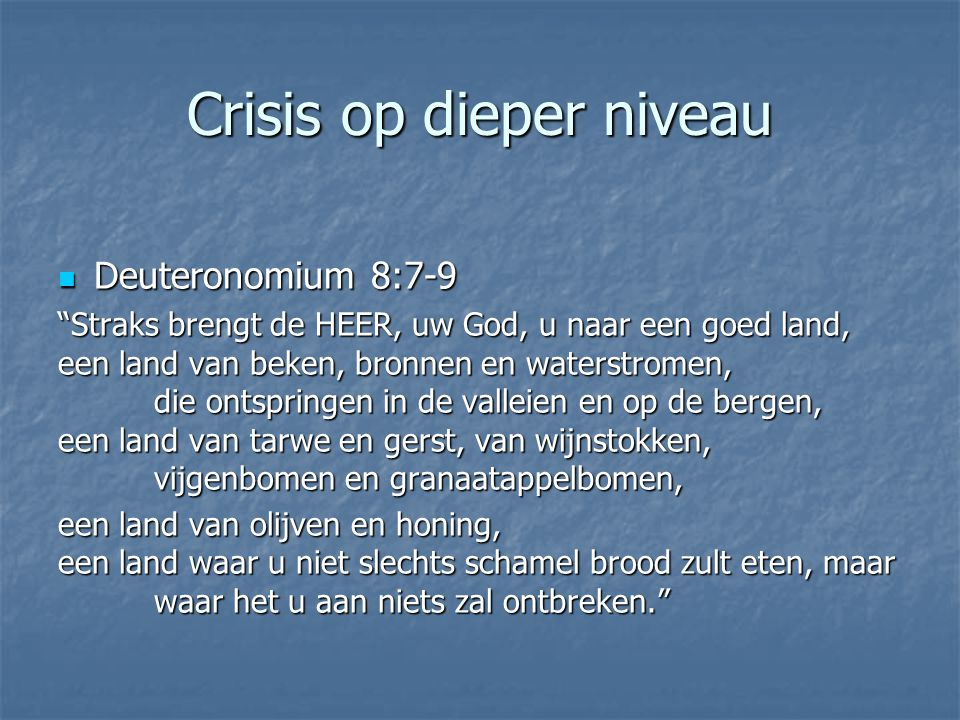 Crisis op dieper niveau