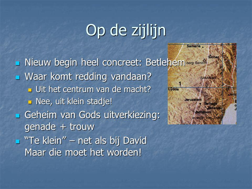 Op de zijlijn Nieuw begin heel concreet: Betlehem