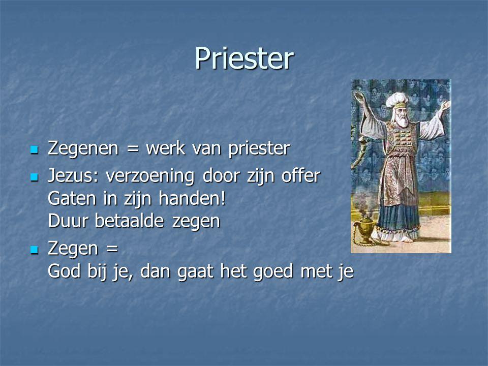 Priester Zegenen = werk van priester