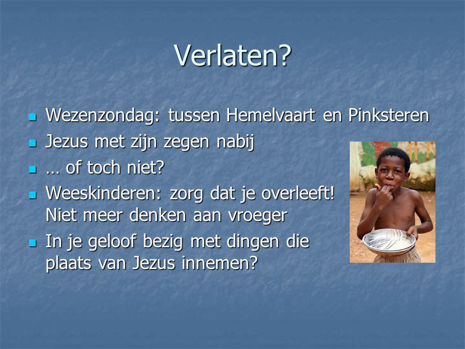 Verlaten Wezenzondag: tussen Hemelvaart en Pinksteren