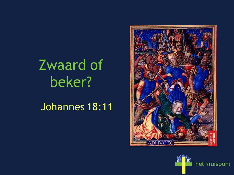 Zwaard of beker Johannes 18:11