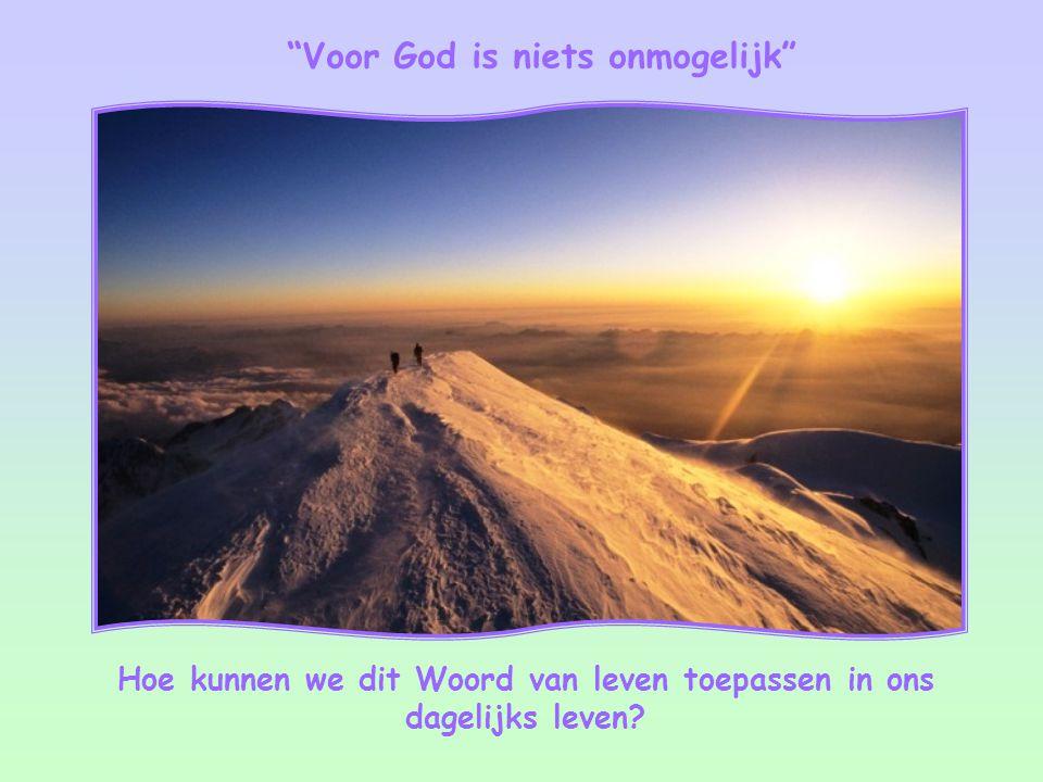 Voor God is niets onmogelijk
