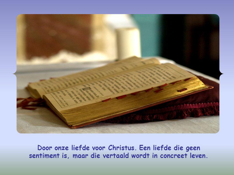 Door onze liefde voor Christus