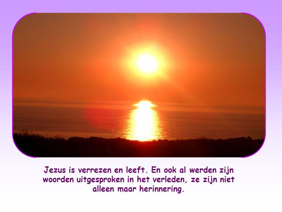 Jezus is verrezen en leeft