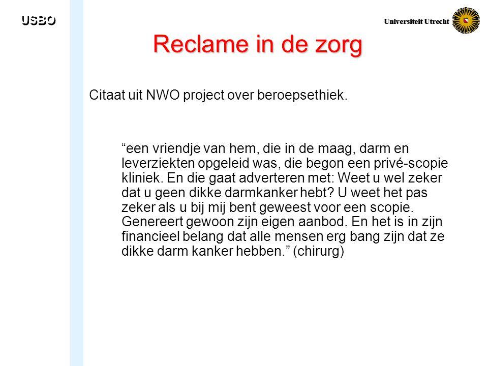 Reclame in de zorg Citaat uit NWO project over beroepsethiek.