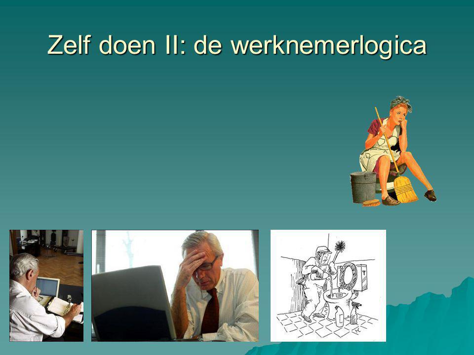 Zelf doen II: de werknemerlogica
