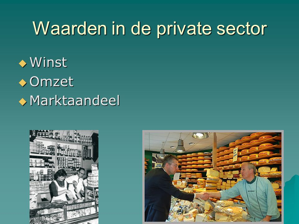 Waarden in de private sector