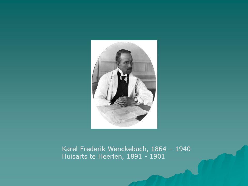 Karel Frederik Wenckebach, 1864 – 1940