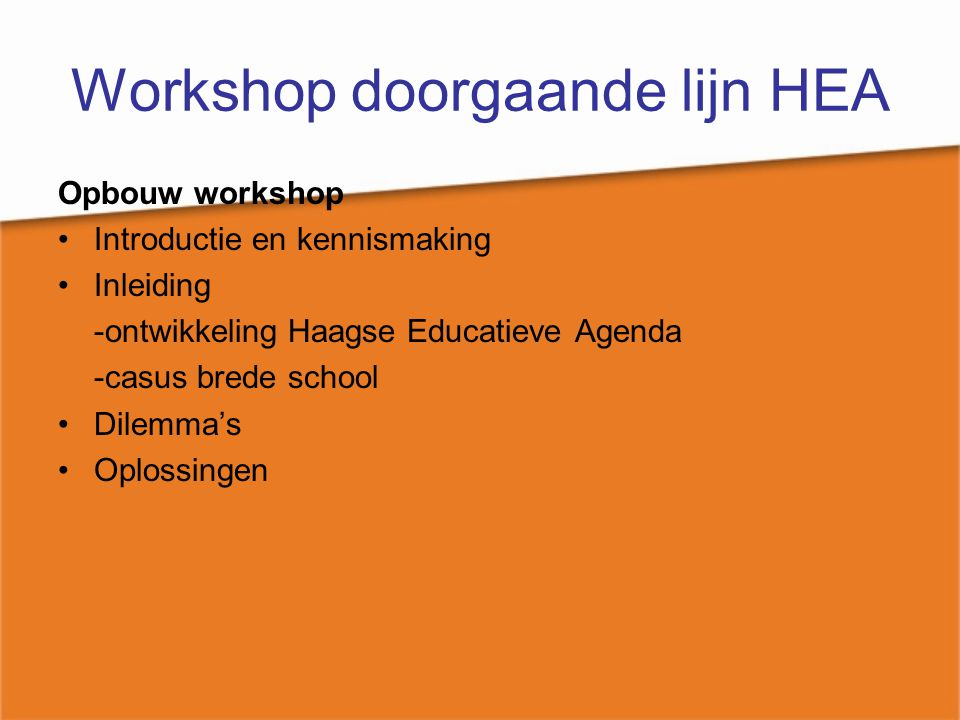 Workshop doorgaande lijn HEA