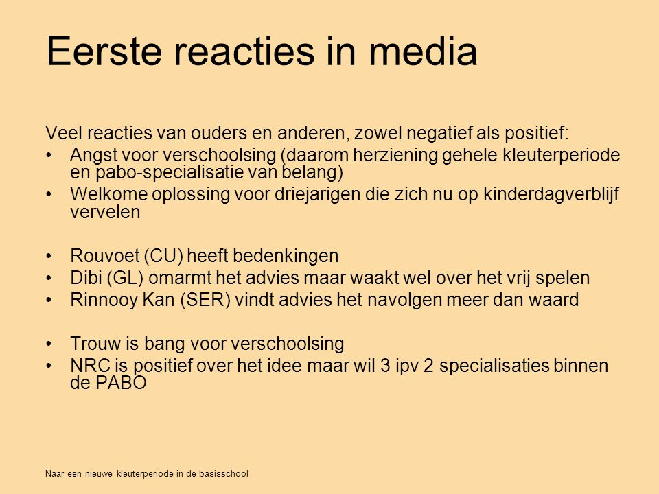 Eerste reacties in media