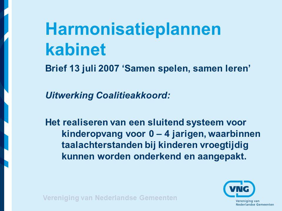 Harmonisatieplannen kabinet
