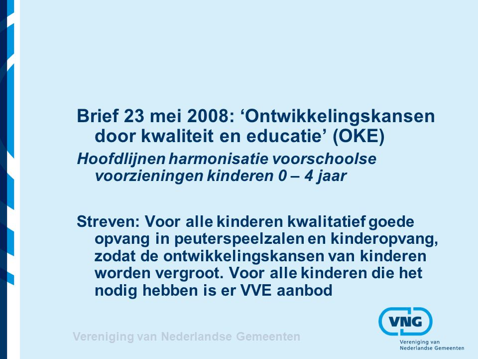 Brief 23 mei 2008: 'Ontwikkelingskansen door kwaliteit en educatie' (OKE)