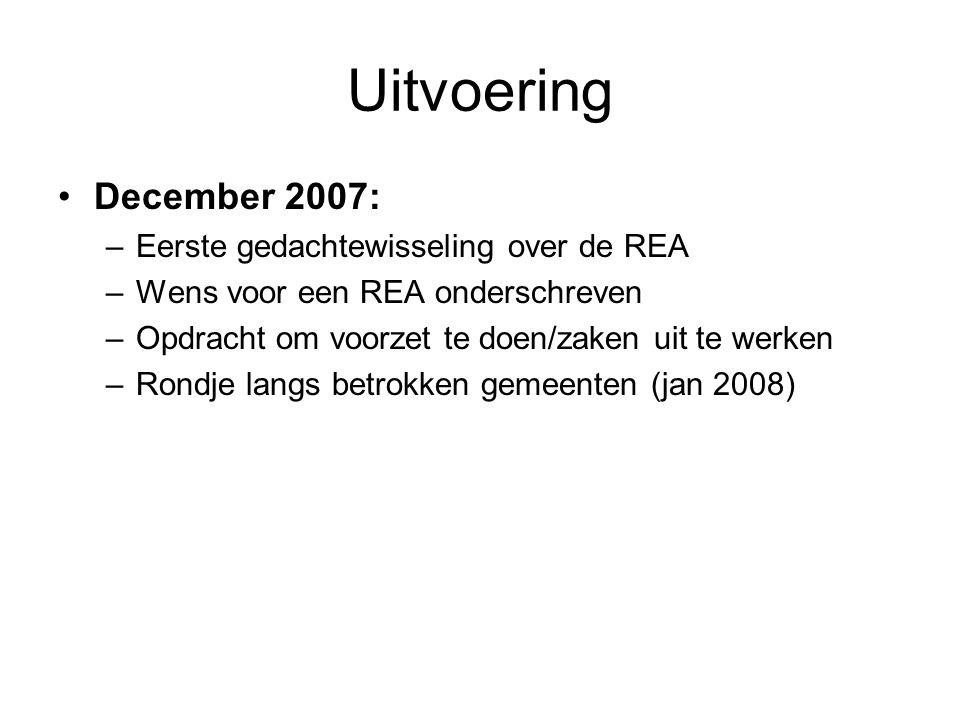 Uitvoering December 2007: Eerste gedachtewisseling over de REA