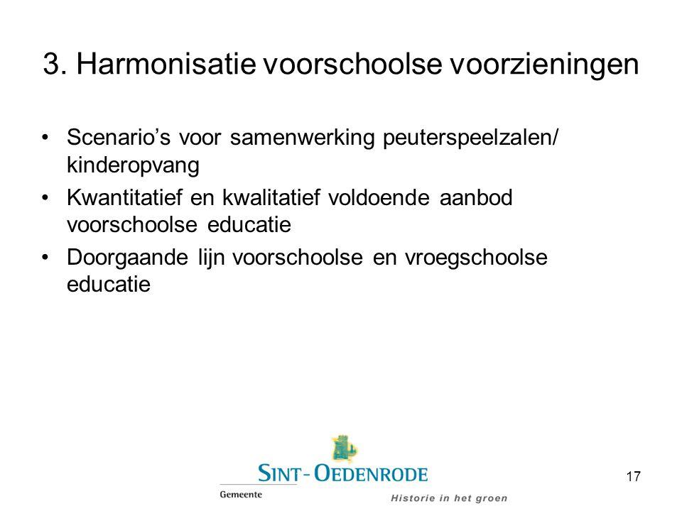 3. Harmonisatie voorschoolse voorzieningen