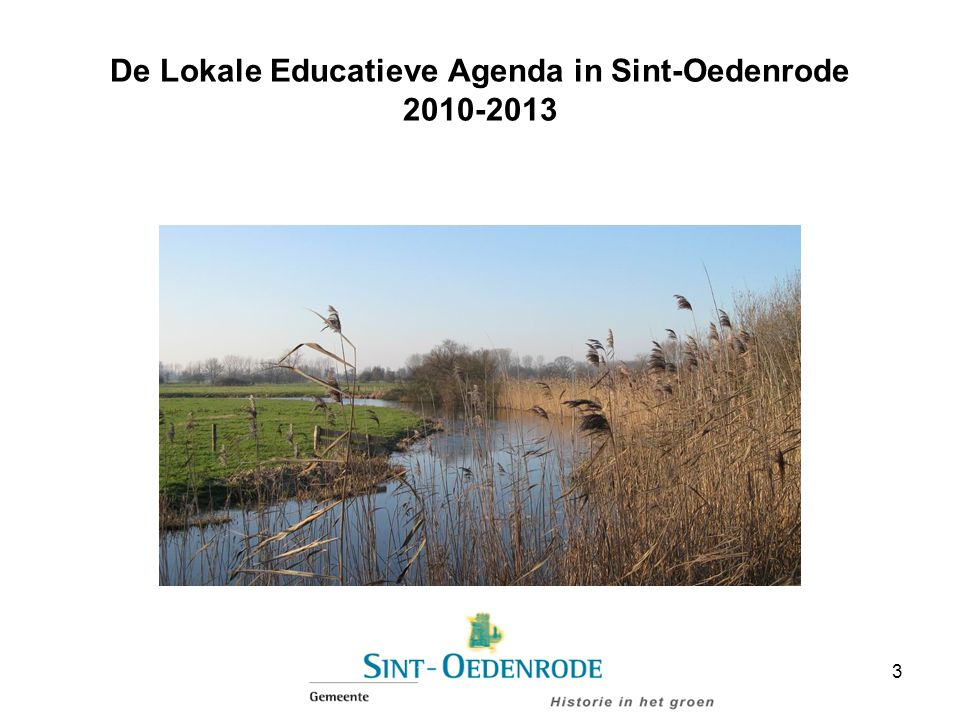 De Lokale Educatieve Agenda in Sint-Oedenrode 2010-2013