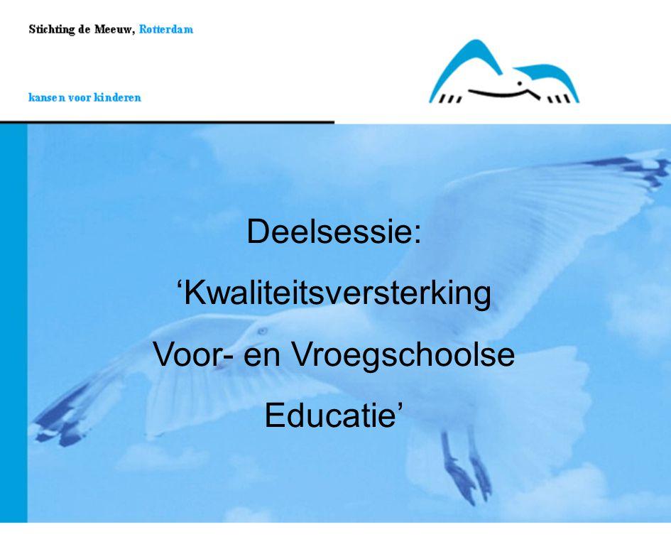 'Kwaliteitsversterking Voor- en Vroegschoolse Educatie'