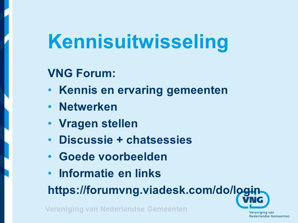 Kennisuitwisseling VNG Forum: Kennis en ervaring gemeenten Netwerken