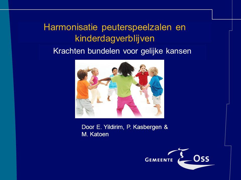 Harmonisatie peuterspeelzalen en kinderdagverblijven