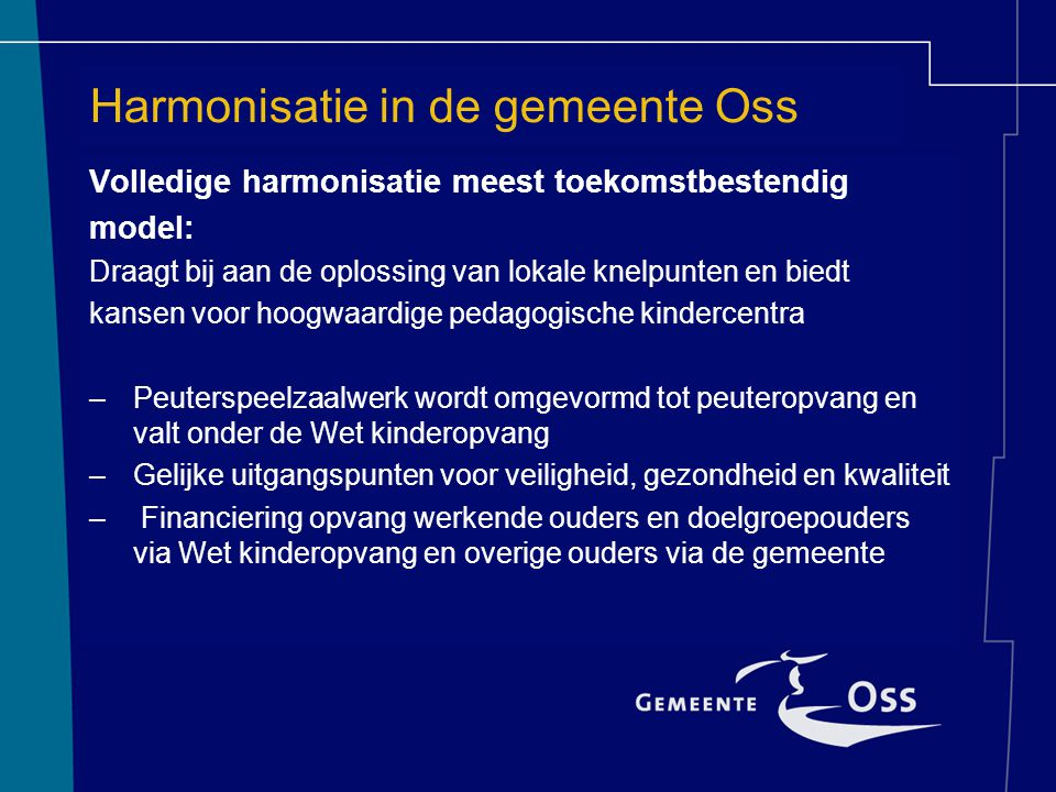 Harmonisatie in de gemeente Oss
