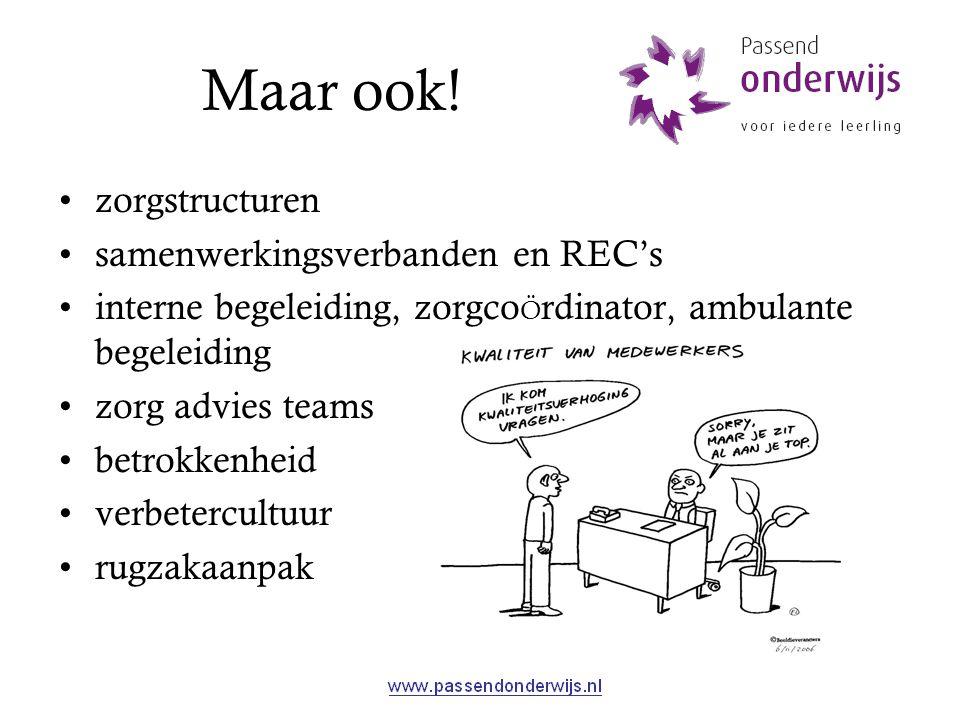 Maar ook! zorgstructuren samenwerkingsverbanden en REC's