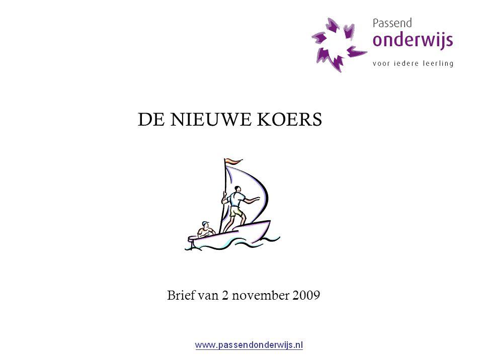 DE NIEUWE KOERS Brief van 2 november 2009
