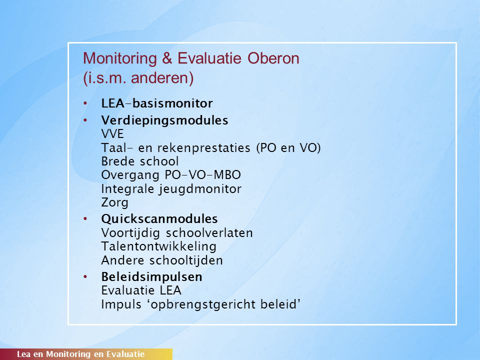 Monitoring & Evaluatie Oberon (i.s.m. anderen)