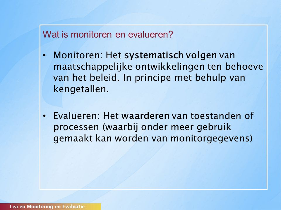 Wat is monitoren en evalueren