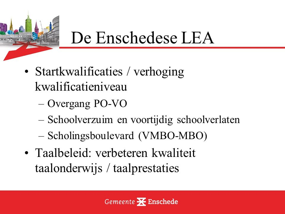 De Enschedese LEA Startkwalificaties / verhoging kwalificatieniveau
