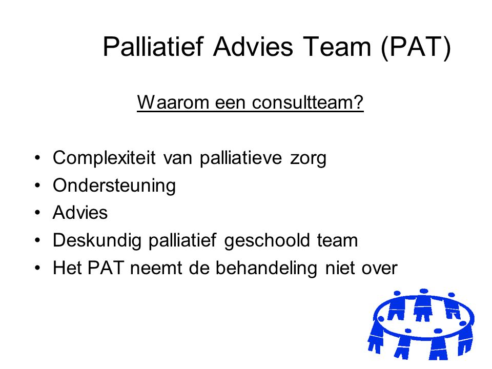 Palliatief Advies Team (PAT)