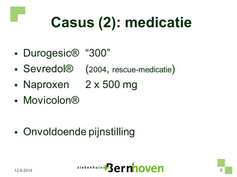 Casus (2): medicatie Durogesic® 300