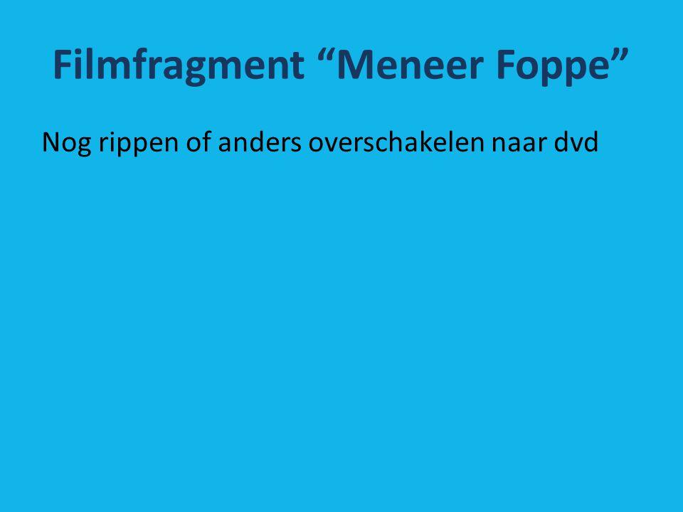 Filmfragment Meneer Foppe