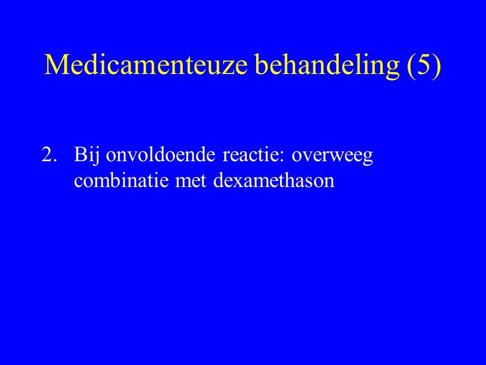 Medicamenteuze behandeling (5)
