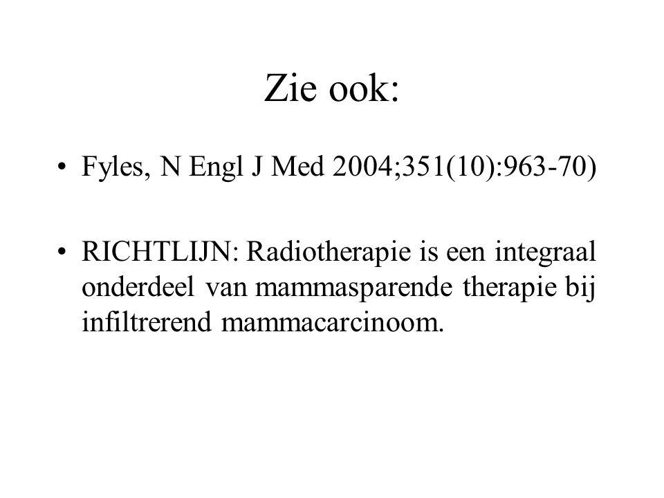 Zie ook: Fyles, N Engl J Med 2004;351(10):963-70)
