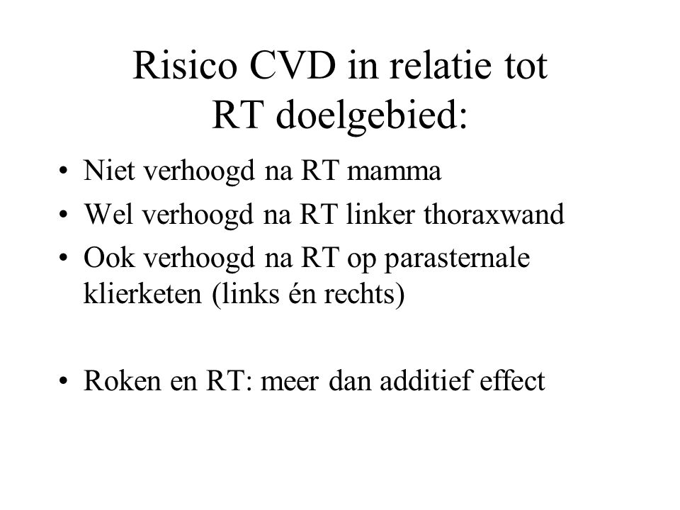 Risico CVD in relatie tot RT doelgebied: