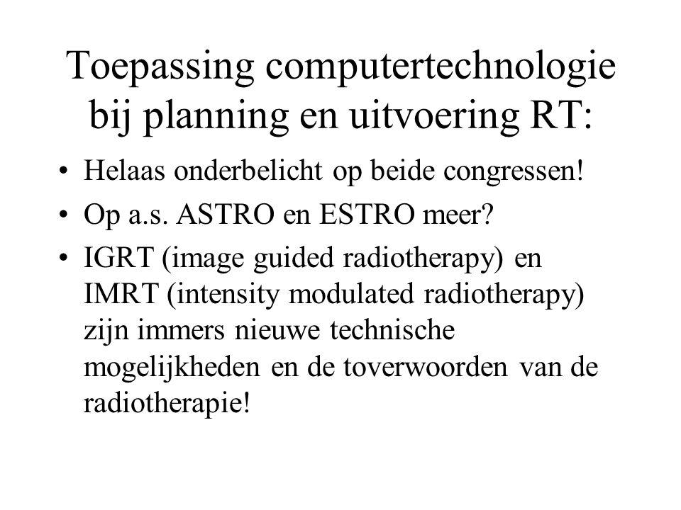 Toepassing computertechnologie bij planning en uitvoering RT: