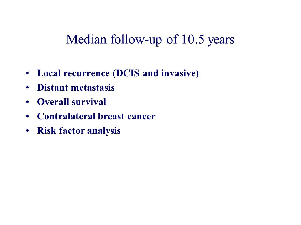 Median follow-up of 10.5 years